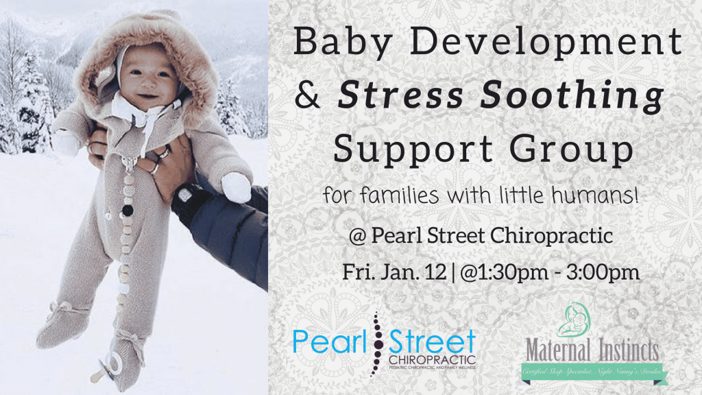 Baby Development Stress Support Group2 1024x576 - January 12 , 2018: New Parent Stress Support Group (Less Stress. More Rest!)