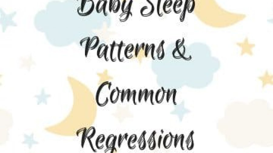 baby-sleep-patterns-common-regressions