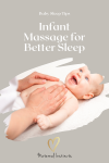 Infant Massage for Better Baby Sleep