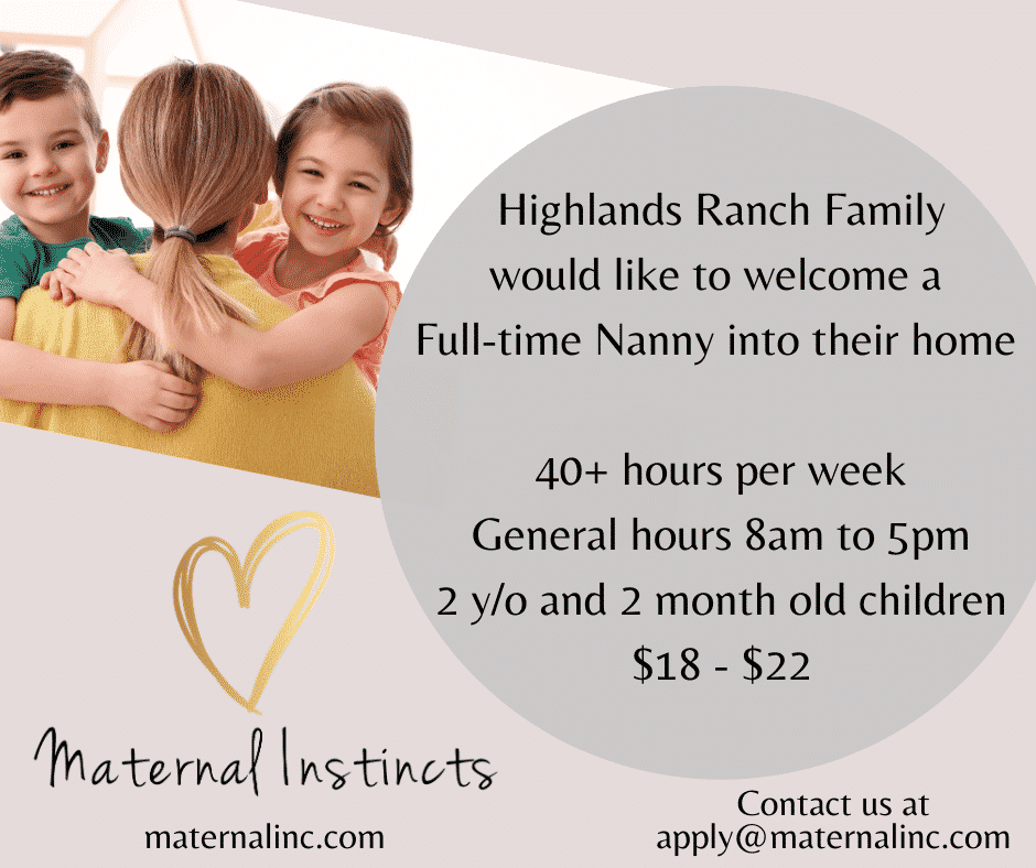 Highlands Ranch Nanny Position  - Jobs